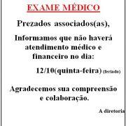 Atenção associados não haverá exame medico dia 12/10/2017!!!